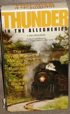 thunder-in-the-alleghenies-the-western-maryland-scenic-railroad-a-journey-back-in-time-a-pbs-program