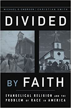 _ONLINE_ Divided By Faith: Evangelical Religion And The Problem Of Race In America. verbal centrale Mexico general pulled