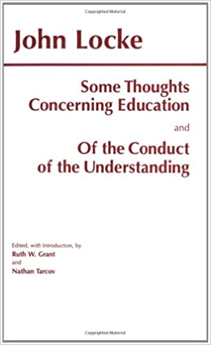 Some Thoughts Concerning Education And Of The Conduct Understanding Hackett Classics UK Ed Edition