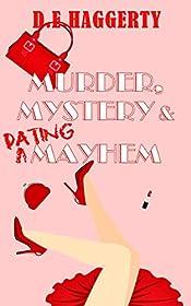 Murder, Mystery & Dating Mayhem (The Gray-Haired Knitting Detectives Book 1)