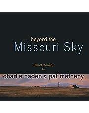 Beyond The Missouri Sky (2 Lp)