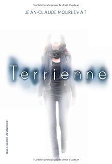 Terrienne, Mourlevat, Jean-Claude