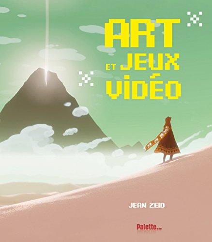Art Et Jeux Vidéo Télécharger De Jean Zeid Pdf Olawecic