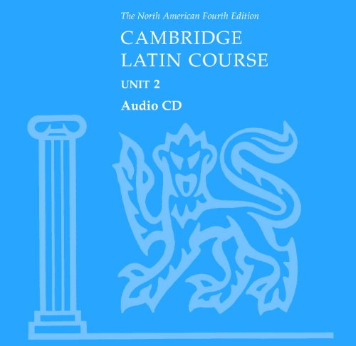 North American Cambridge Latin Course Unit 2 Audio CD by Cambridge University Press