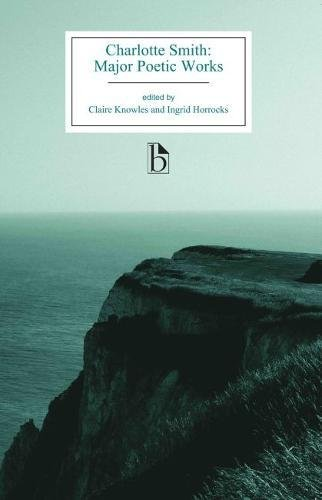 Charlotte Smith: Major Poetic Works (Broadview Editions)