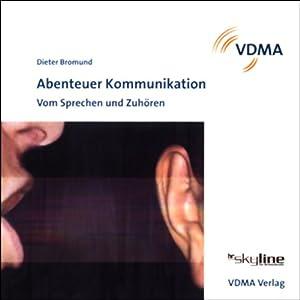 Abenteuer Kommunikation Hörbuch