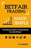 Looking for a reliable resource to help you get started? This is why Betfair trading made simple was created. Betfair trading made simple is an entry level book designed to assist anybody that is interested in learning to trade on Betfair's Exchange,...