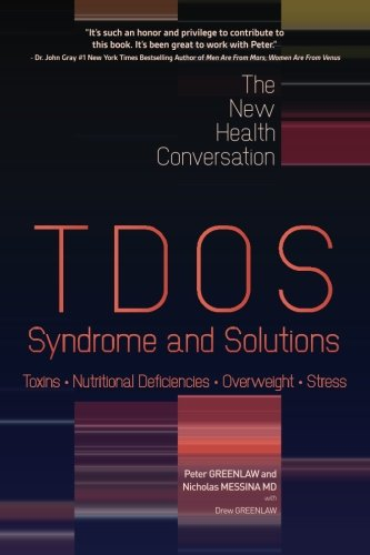 TDOS Syndrome and Solutions (The New Health Conversation)