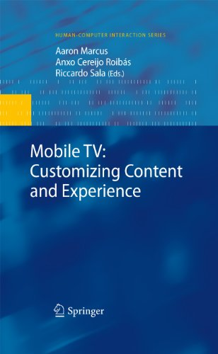 Mobile TV: Customizing Content and Experience (Human–Computer Interaction Series)