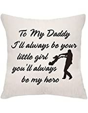 VEEMIZO Fathers Day Cushion Covers Gifts From Daughter Dad Papa Birthday Gifts Pillowcase Covers To My Daddy I'll Always be Your Little Girl,You'll Always be My Hero