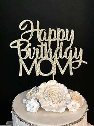 Happy Birthday Mom Cake Topper