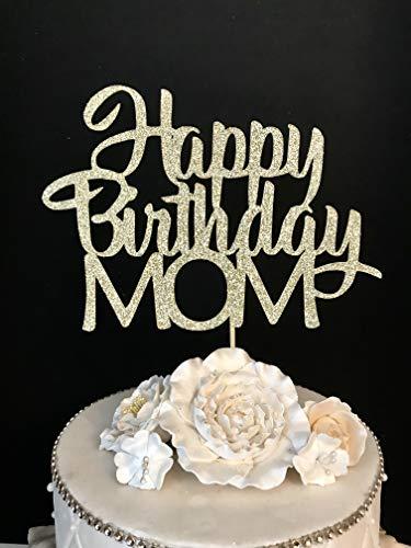Happy Birthday Mom Cake Topper ()