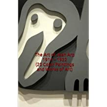 The Art of Jean Arp 1914 - 1922 (20 Color Paintings and Works of Art): (The Amazing World of Art, Dada, Abstract, Expressionism) by Unique Journal (2015-12-28)