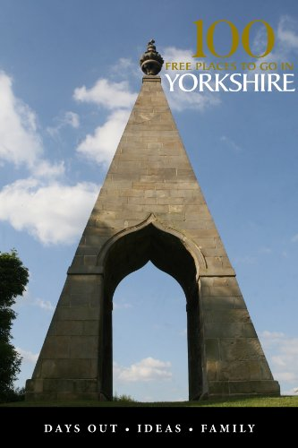 100 Free places to go in Yorkshire (Around & About Yorkshire)