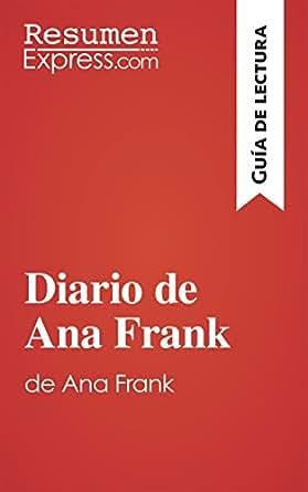 Amazon.com: El diario de Ana Frank (Guía de lectura): Resumen y