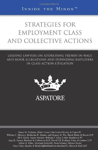 By Multiple Authors Strategies for Employment Class and Collective Actions: Leading Lawyers on Addressing Trends in Wage [Paperback] pdf