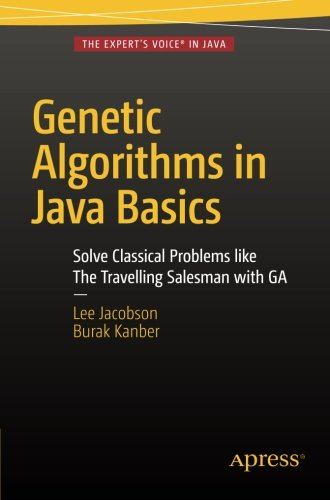 Genetic Algorithms in Java Basics by Apress