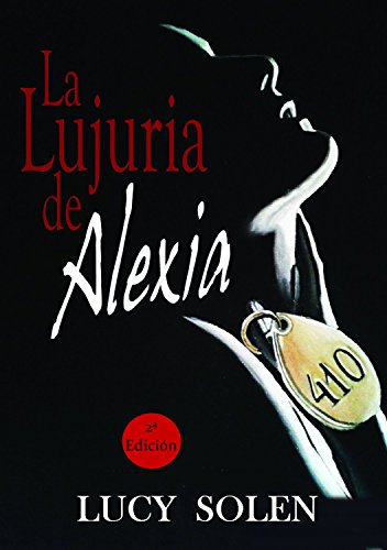 La lujuria de Alexia de Lucy Solen