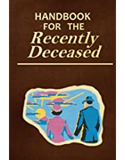 Handbook for the Recently Deceased: HARDCOVER EDITION / LINES NOTEBOOK / DIARY / JOURNAL / PROP / OLD PAGES INTERIOR / HALLOWEEN GIFT !!!