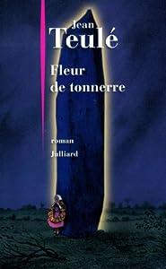 """Afficher """"Fleur de tonnerre"""""""