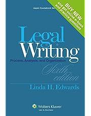 Legal Writing: Process, Analysis and Organization, Sixth Edition