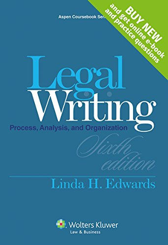 Legal Writing: Process, Analysis and Organization [Casebook Connect] (Aspen Coursebook)
