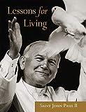 John Paul II: Lessons for Living