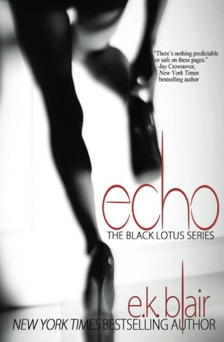 Echo: Black Lotus #2 (Volume 2) by E.K. Blair LLC