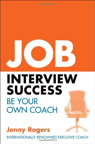 [PDF] Job Interview Success: Your Complete Guide to Practical Interview Skills Free Download   Publisher : McGraw-Hill Professional Publishing   Category : Business   ISBN 10 : 0077130189   ISBN 13 : 9780077130183