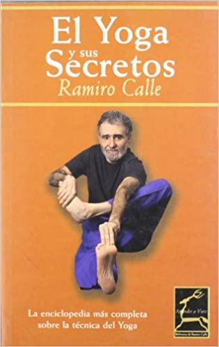 El yoga y sus secretos/ The Secrets of the Yoga (Aprender a ...