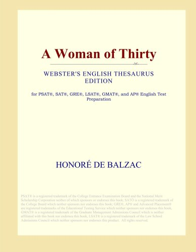 Download A Woman of Thirty (Webster's English Thesaurus Edition) ebook