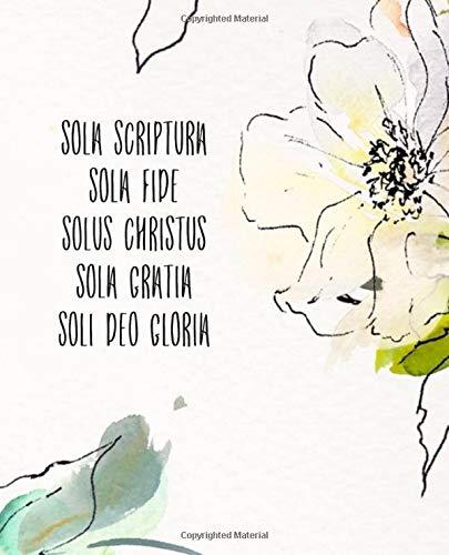 Solus soli sola fide scriptura deo gratia sola gloria sola christus Five solas