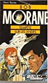Bob Morane, roman tome 26 : Tempête sur les Andes par H