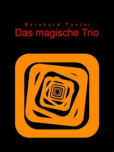 Das magische Trio (German Edition) (Phantasy Trio)