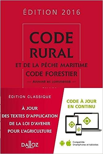 Téléchargement Code rural et de la pêche maritime code forestier 2016, commenté - 36e éd. pdf, epub ebook