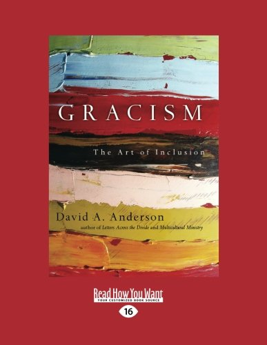 Read Online Gracism: The Art of Inclusion ebook