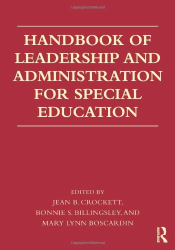 Handbook of Leadership and Administration for Special Education