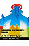 img - for The Insider's Guide to Shared Services: A Reference Guide book / textbook / text book