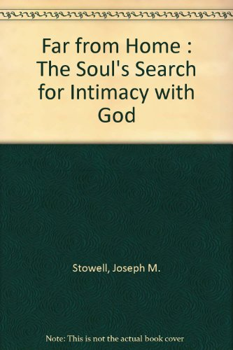 Coming Home: The Soul's Search for Intimacy With God