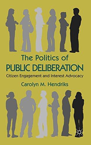Download The Politics of Public Deliberation: Citizen Engagement and Interest Advocacy Pdf