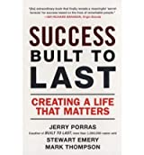 Success Built to Last:Creating a Life that Matters