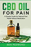 CBD Oil for Pain: A Simple Guide for Natural Pain
