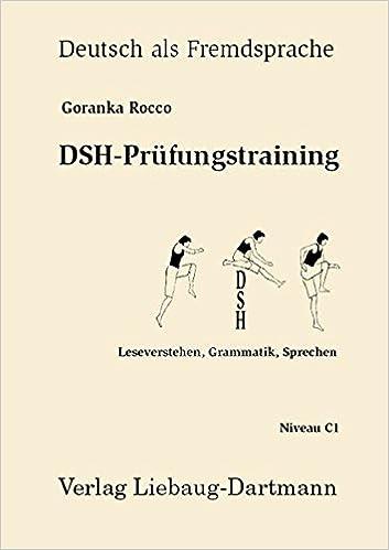 dsh prfungstraining leseverstehen grammatik sprechen niveau c1 amazonde goranka rocco bcher - Dsh Prufung Beispiel Mit Losungen