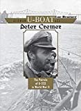 German U-Boat Ace Peter Cremer: The Patrols of U-333 in World War II