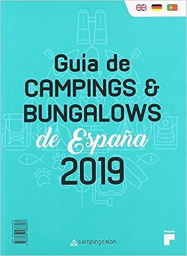 GUIA DE CAMPINGS Y BUNGALOWS DE ESPAÑA 2019: Amazon.es: Campingsalon, Campingsalon: Libros
