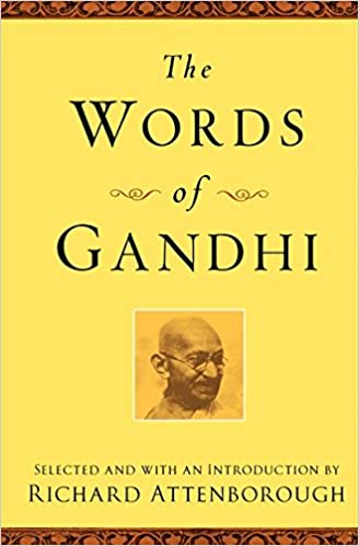 The Words of Gandhi Second Edition