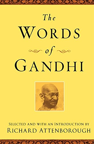 The Words of Gandhi: Second Edition (Newmarket Words Of Series)