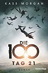Die 100 - Tag 21: Roman (German Edition)