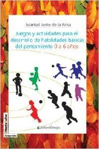 Juegos y actividades para el desarrollo de habilidades ...