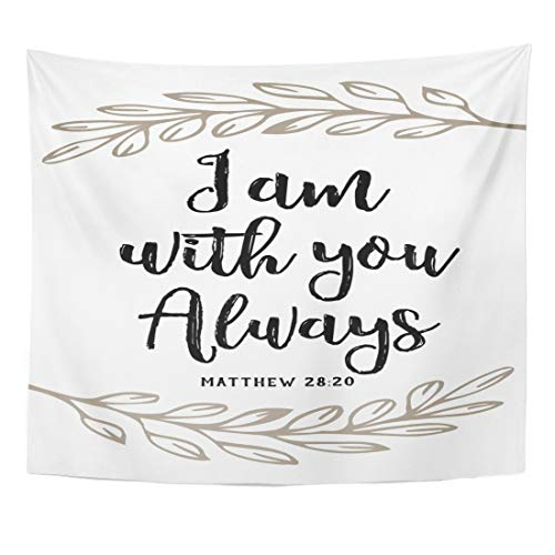 (Emvency Tapestry Verse I Am with You Always Bible Scripture Design Laurel Accents on White from Book of Matthew Jesus Home Decor Wall Hanging for Living Room Bedroom Dorm 60x80 Inches)